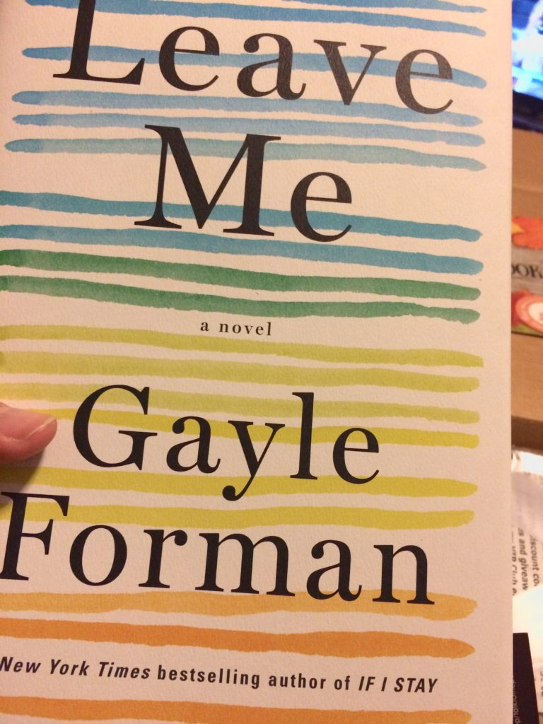 Gayle Forman's Leave Me