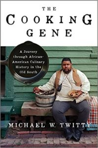 Review: The Cooking Gene, Michael Twitty