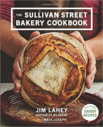 The Sullivan Street Bakery Cookbook by Jim Lahey, Maya Joseph, Squire Fox