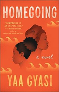 Review: Homegoing, Yaa Gyasi