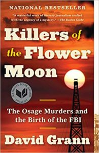 Review: Killers of the Flower Moon, David Grann
