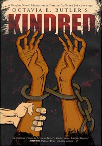 Kindred: A Graphic Novel Adaptation by Damian Duffy, Octavia E. Butler, John Jennings
