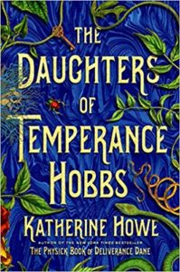 Review: The Daughters of Temperance Hobbs, Katherine Howe