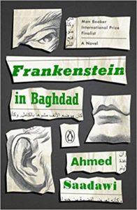 Frankenstein in Baghdad, Ahmed Saadawi, trans. Jonathan Wright