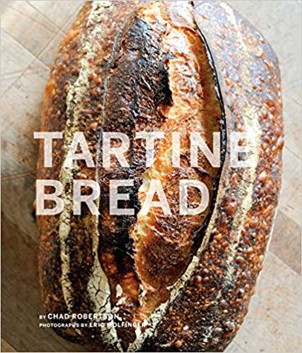 Tartine Bread by Chad Robertson, Eric Wolfinger
