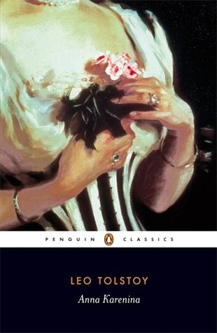 Anna Karenina by Leo Tolstoy, Richard Pevear, Larissa Volokhonsky