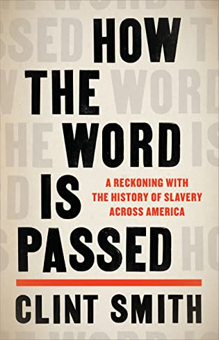 Review: How the Word is Passed, Clint Smith